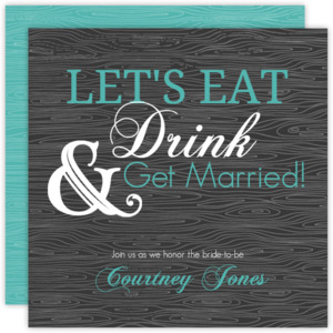 Eat Drink and Get Married Bridal Shower Invite