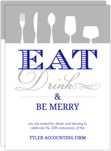 Blue And Gray Eat Drink And Be Merry Dinner Party Invitation
