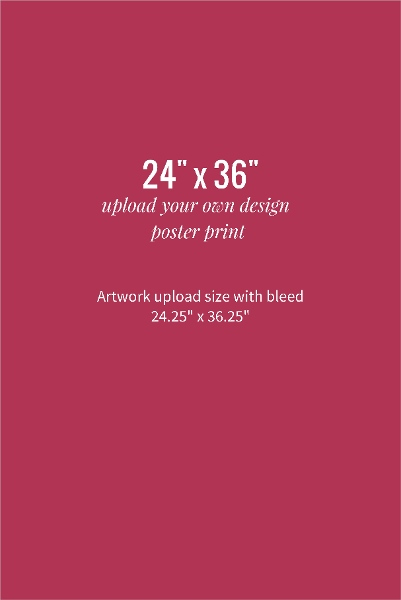 upload your own design 24x36 poster print upload wall art design