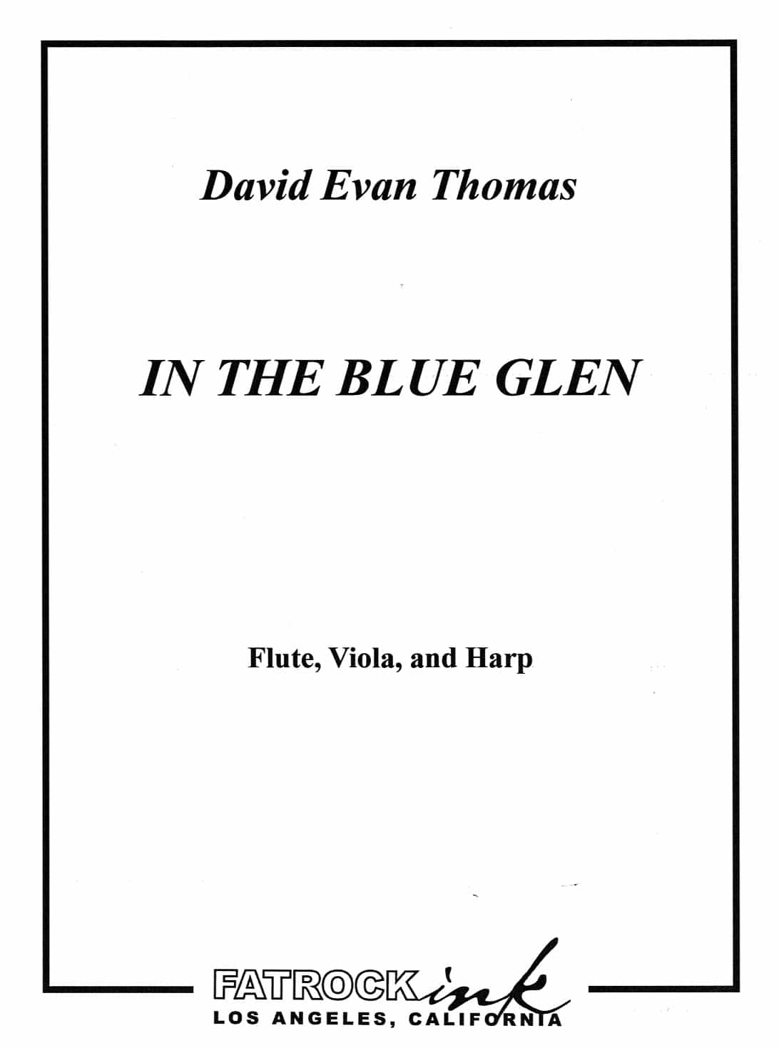 David Evan Thomas In the blue glen