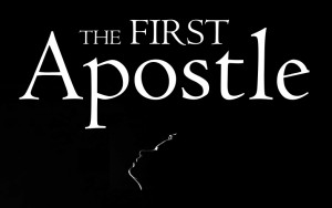 The first apostle 16 x 9 text with uplifted face