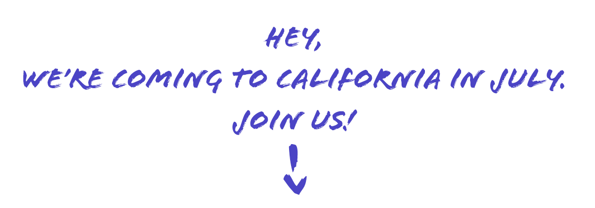 Join us for HSI in California