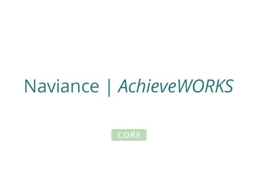 Naviance | AchieveWORKS