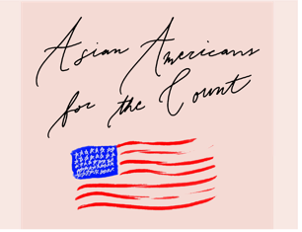 Asian Americans: #countmein