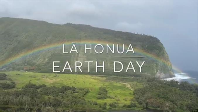 Lā Honua / Earth Day Celebration
