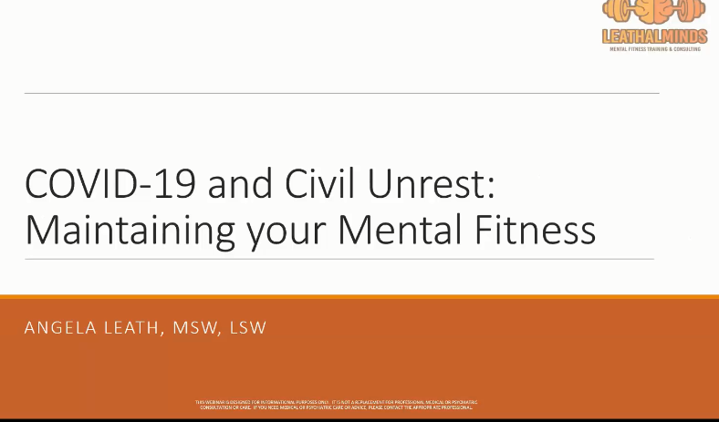 Workshop: Mental Health Perspective: Maintaining Your Mental Fitness – COVID & Civil Unrest