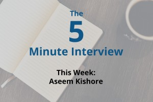 Catch This Week's 5-Minute Interview with Aseem Kishore of FiftyThree
