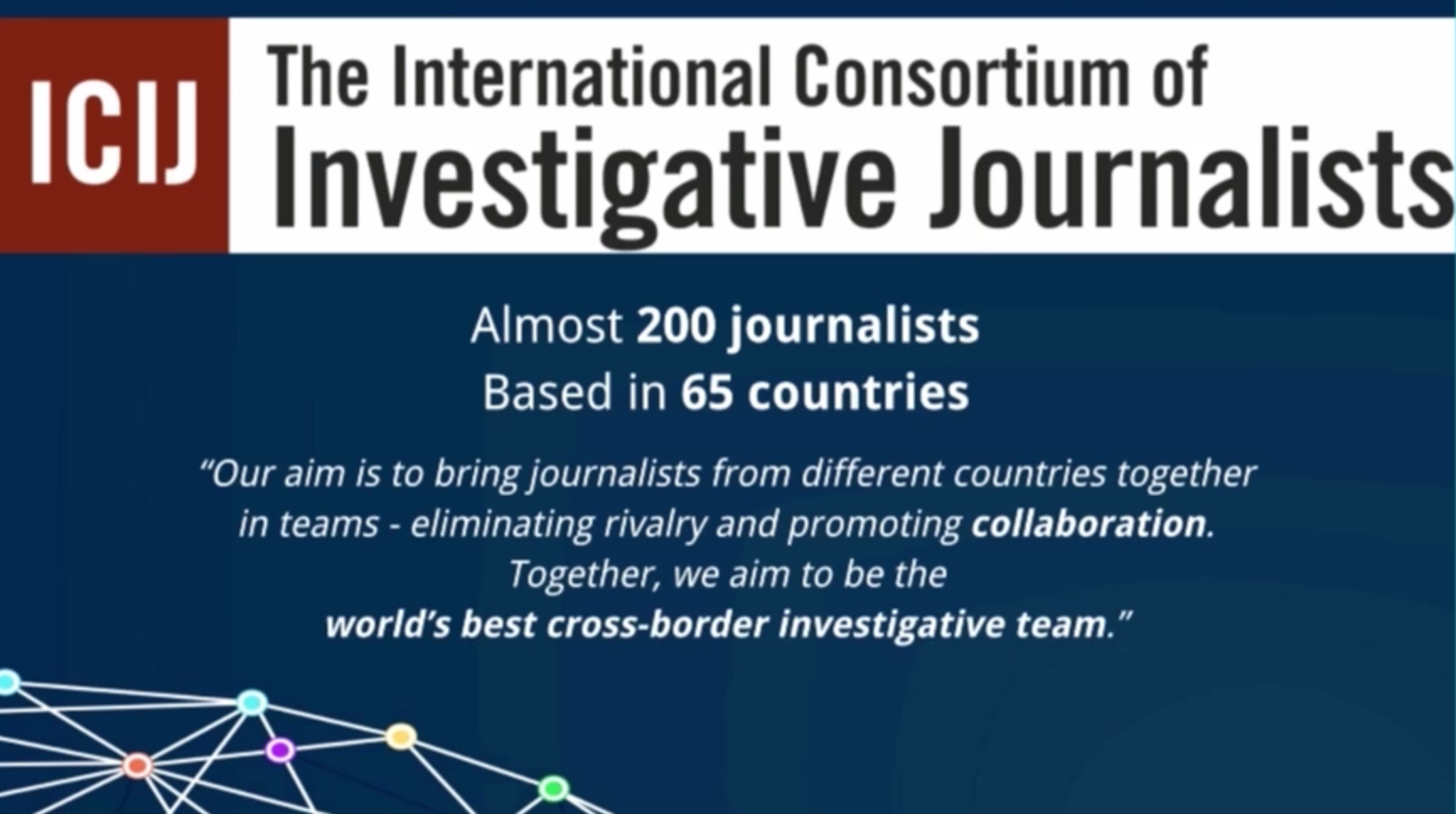 The International Consortium of Investigative Journalists (ICIJ)