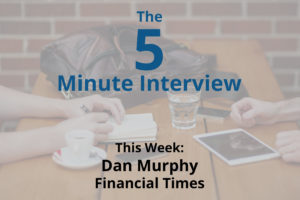 Catch This Week's 5-Minute Interview with Dan Murphy, Senior Semantic Metadata DevOps at the Financial Times
