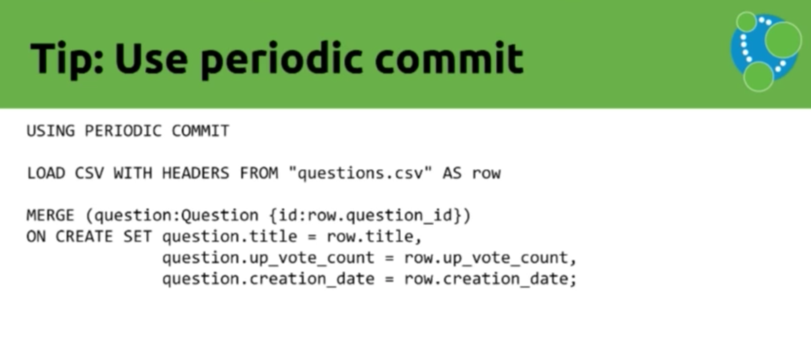 Data import tip: Use periodic commit