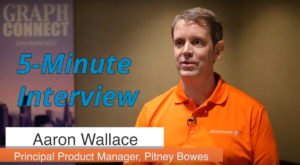 Catch this week's 5-Minute Interview with Aaron Wallace, Product Manager at Pitney Bowes