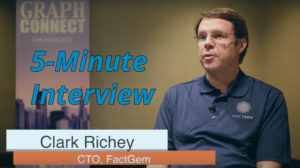 Catch this week's 5-Minute Interview with Clark Richey, CTO and Co-Founder at Factgem