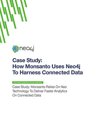 Case Study: How Monstanto Uses Neo4j to Harness Connected Data