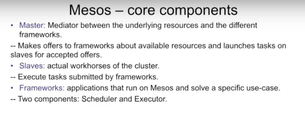 Core components of Mesos
