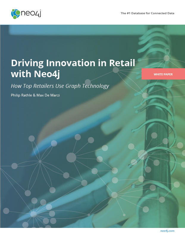 Get Free White Paper: Driving Innovation in Retail with Graph Technology