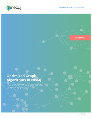 Read the Neo4j White Paper: Optimized Graph Algorithms in Neo4j