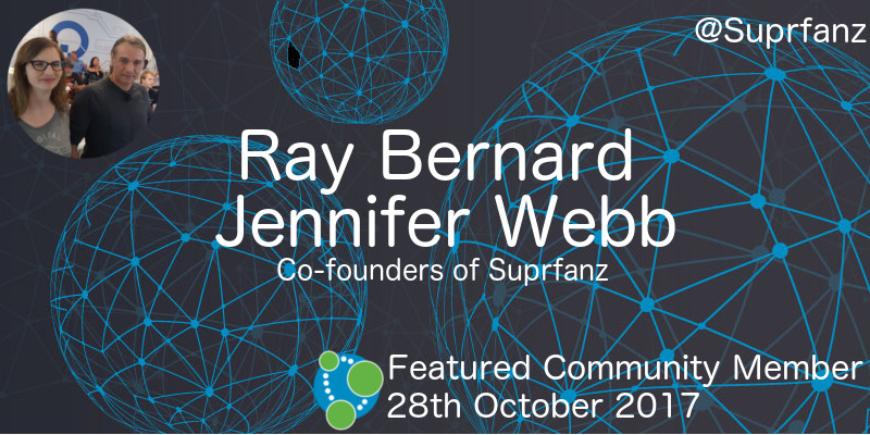 Ray Bernard and Jennifer Webb - This Week's Featured Community Members