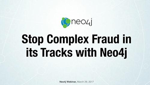 Watch Neo4j Video: Stop Complex Fraud