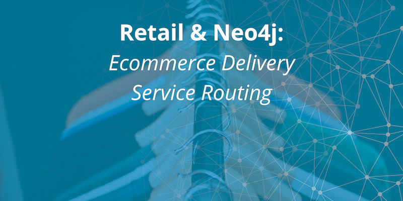 Learn how the Neo4j Graph Platform powers ecommerce delivery service routing in this eBay case study