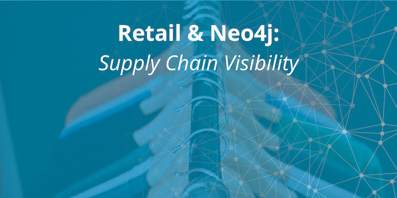 Learn how Neo4j brings simplicity to the complex challenge of supply chain visibility and management