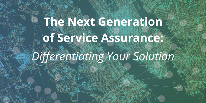 Different your solutions to achieve next-generation service assurance.