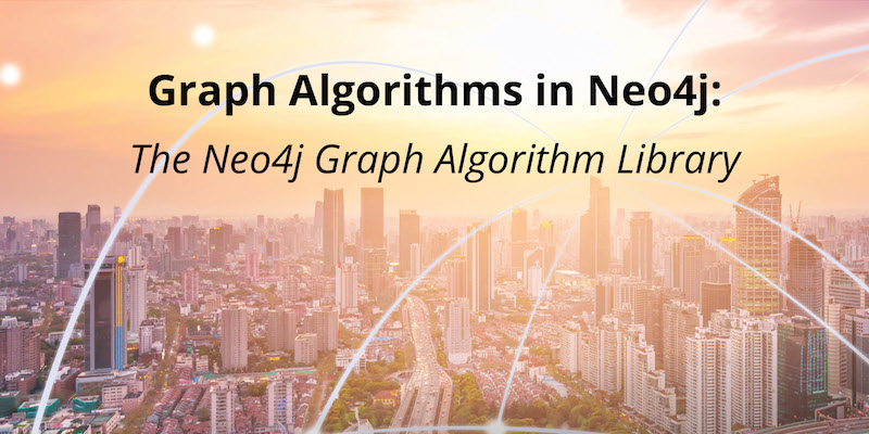 Check out the Neo4j graph algorithms library and learn how they are used.