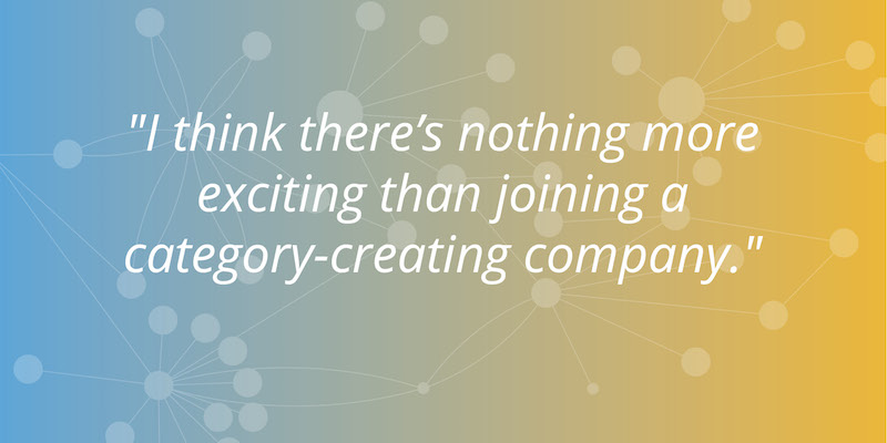 I think there's nothing more exciting than joining a category-creating company. -Denise Persson, Neo4j board member