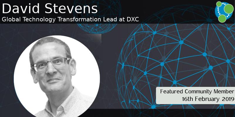 David Stevens - This Week's Featured Community Member