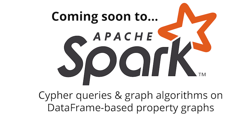 Apache Spark Developers Have Voted to Include Cypher in Spark 3.0