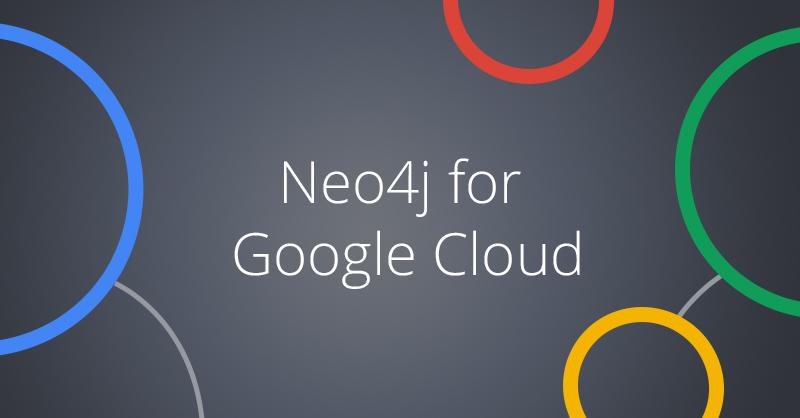 Neo4j for Google Cloud - Neo4j Graph Database Platform