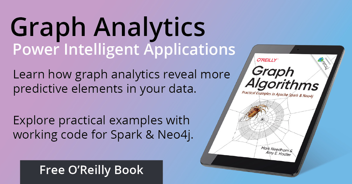 O Reilly Graph Algorithms Book Neo4j Graph Database Platform
