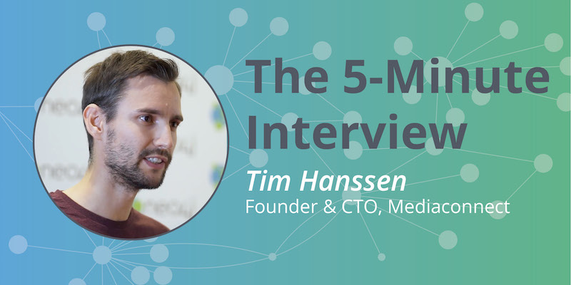 Check out this 5-minute interview with Tim Hanssen of Mediaconnect.