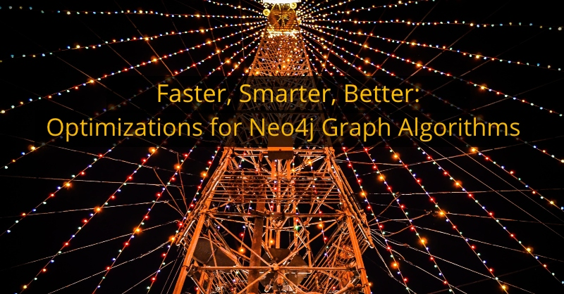 Discover the latest improvements to the Neo4j Graph Algorithms library.