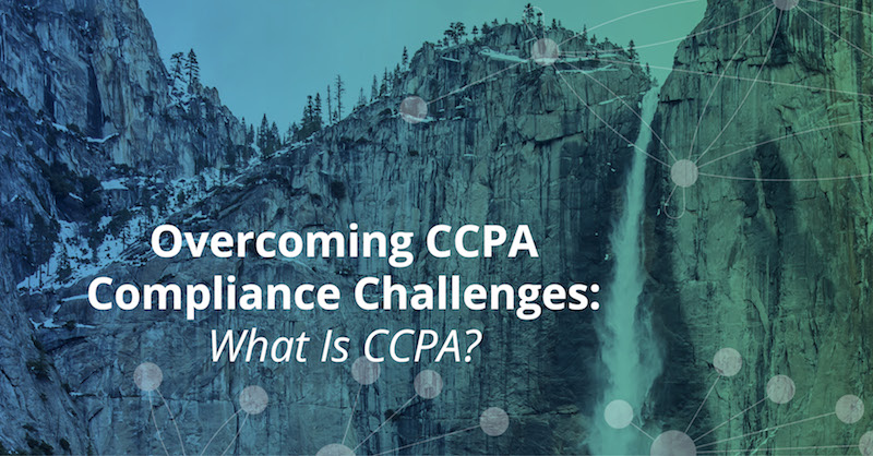 What is CCPA compliance? A definition