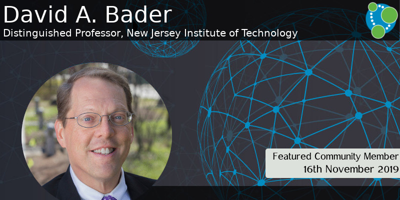 Dr. David Bader - This Week's Featured Community Member