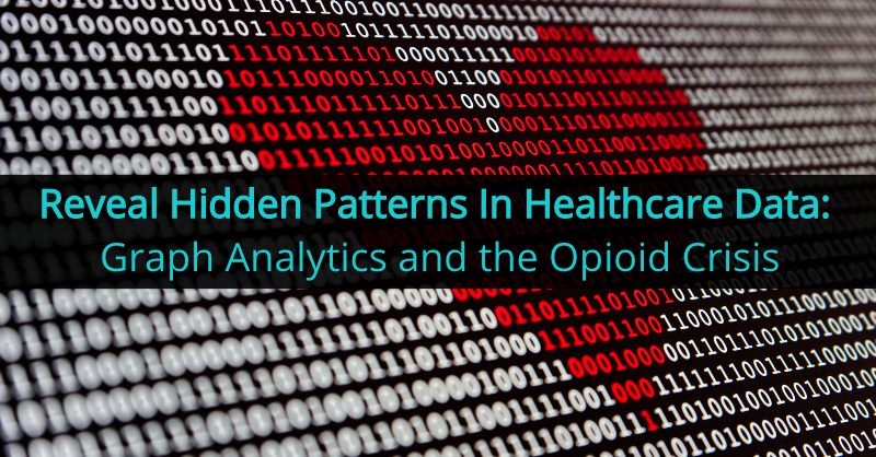 Discover leading-edge graph analytic techniques to derive intelligence from complex healthcare data.
