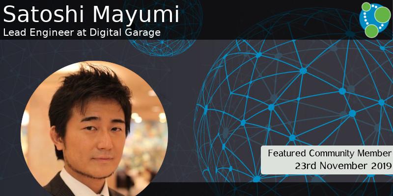 Satoshi Mayumi - This Week's Featured Community Member