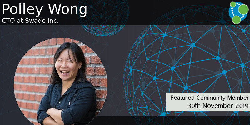 Polley Wong - This Week's Featured Community Member