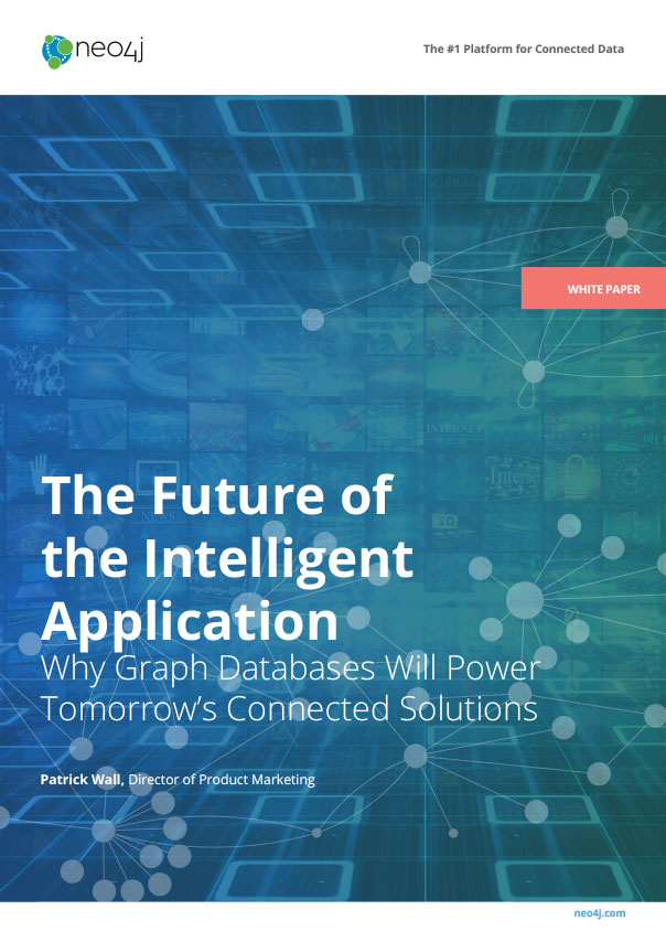 Neo4j White Paper: The Future of the Intelligent Application