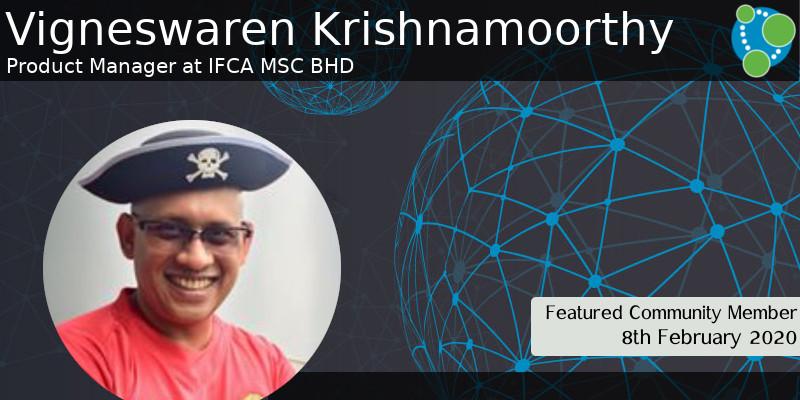Vigneswaren Krishnamoorthy - This Week's Featured Community Member