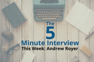 Catch This Week's 5-Minute Interview with Andrew Royer, an Independent Neo4j Hacker