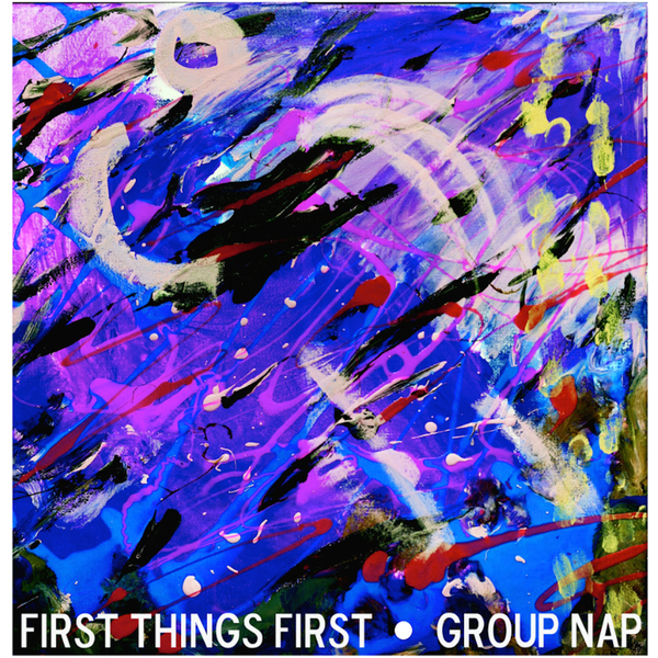 First Things First album cover