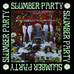 [DOWNLOAD] Slumber Party: Slumber Party (320kbpsMP3) thumb