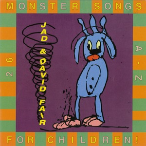 [DOWNLOAD] Jad And David Fair: 26 Monster Songs For Children (Sing Your Babies To Sleep) (320kbpsMP3) thumb