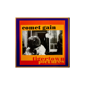 Comet Gain: Tigertown Pictures CD thumb