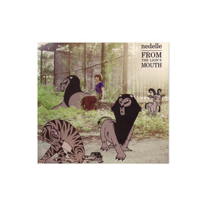 Nedelle: From The Lion's Mouth CD thumb
