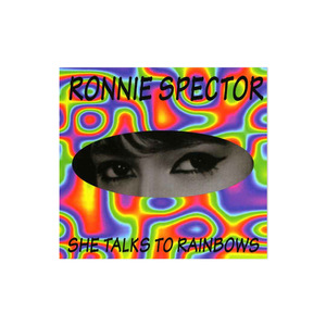 Ronnie Spector - She Talks To Rainbows CDEP thumb