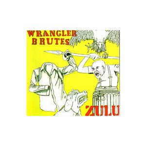 Wrangler Brutes - Zulu CD thumb