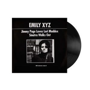 Emily XYZ: Jimmy Page Loves Lori Maddox b/w Sinatra Walks Out (wordcore v. 8) Vinyl 7