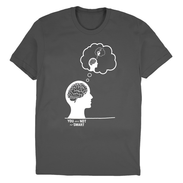 You Are Not So Smart | Online Store, Apparel, Merchandise & More
